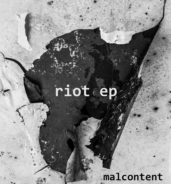 Malcontent - Riot - 2014